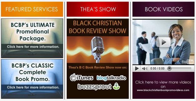 Black Christian Book Promo's featured services, the book review show, and book videos.